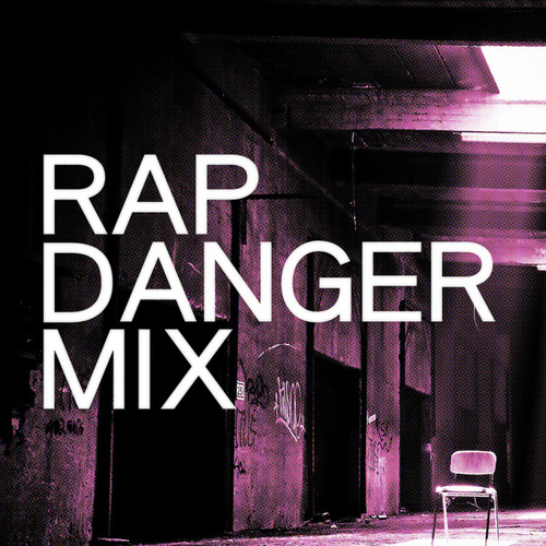 Rap Danger Mix by Various Artists