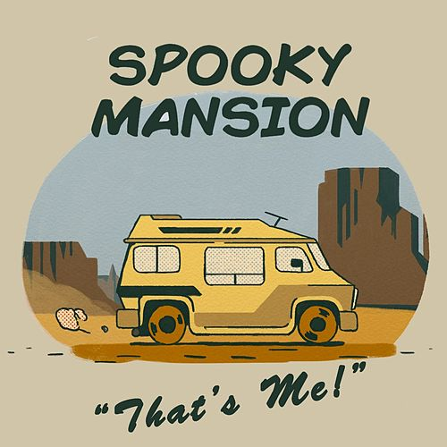 That's Me! by Spooky Mansion