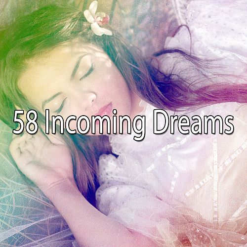 58 Incoming Dreams de Best Relaxing SPA Music