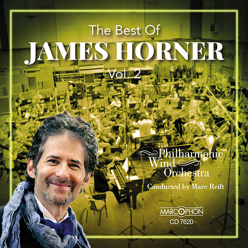 The Best of James Horner, Vol. 2 by Marc Reift