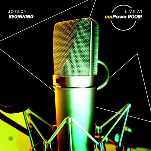 Beginning (Live at emPawa Room) von Joeboy