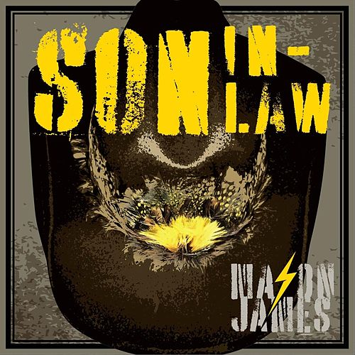Son in-Law (feat. Dallas Moore) by Mason James