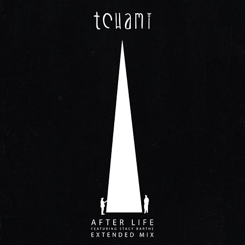 After Life (Extended Version) [feat. Stacy Barthe] de Tchami