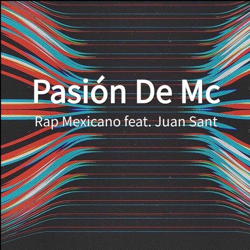 Pasión De Mc de Rap Mexicano