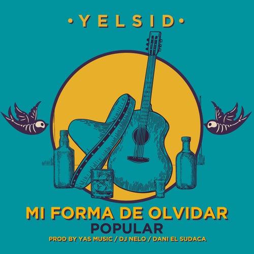 Mi forma de olvidar (Versión popular) de Yelsid