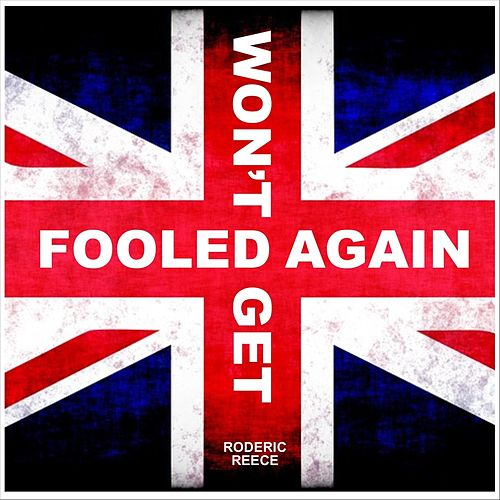 Won't Get Fooled Again de Roderic Reece