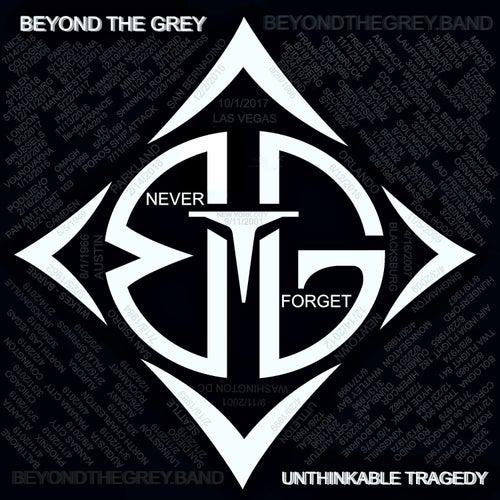 Unthinkable Tragedy von Beyond the Grey