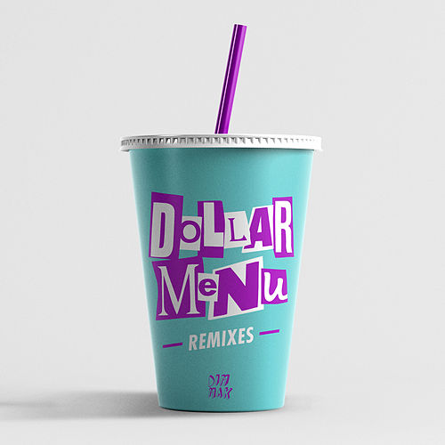 Dollar Menu (feat. Dani Poppitt) (Remixes) von Two Friends