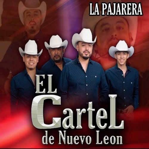 La Pajarera by El Cartel De Nuevo Leon