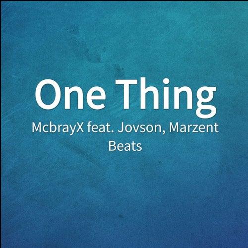One Thing von McbrayX