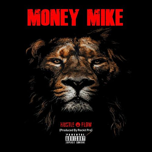 Hustle Flow de Money Mike