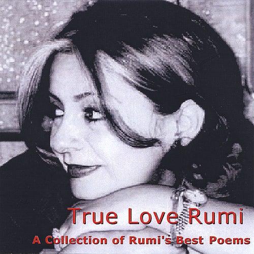 True Love Rumi by Sina