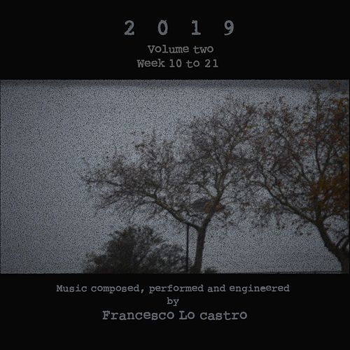 2019, Vol. 2 by Francesco Lo Castro