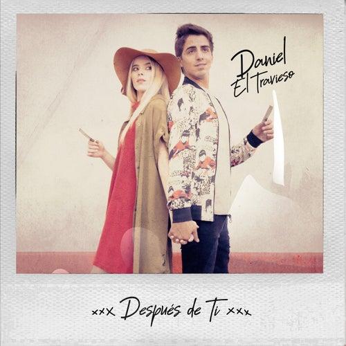 Despues De Ti de Daniel El Travieso
