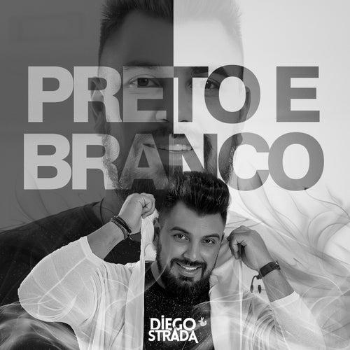 Preto e Branco de Diego Strada
