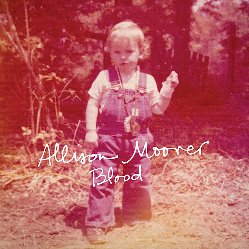 Blood de Allison Moorer