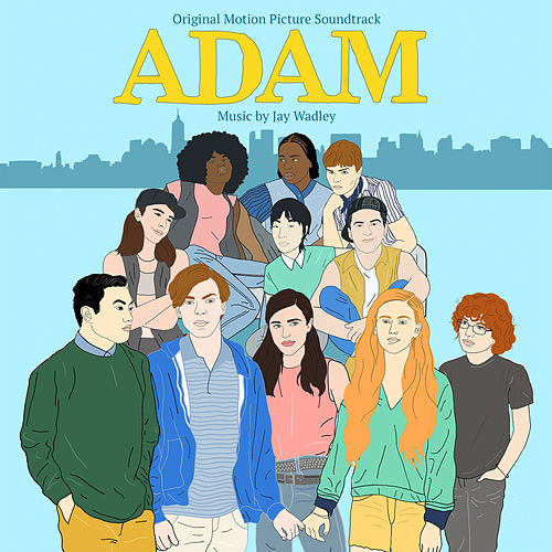 Adam (Original Motion Picture Soundtrack) by Jay Wadley