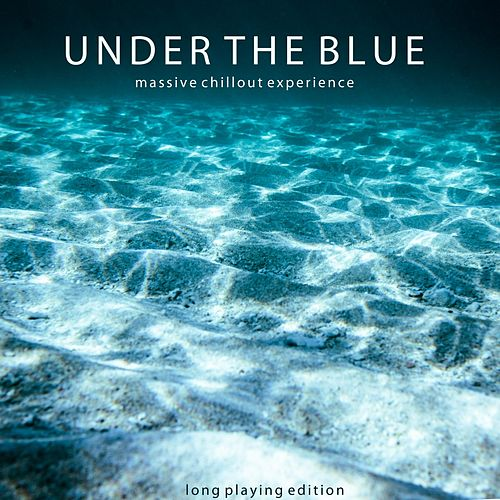 Under the Blue (Long Playing Edition) by Various Artists