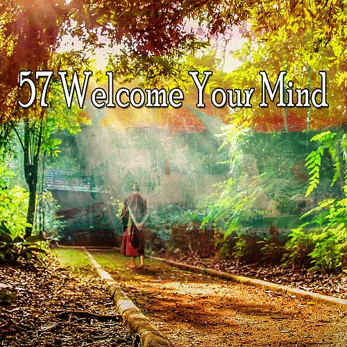 57 Welcome Your Mind by Lullabies for Deep Meditation