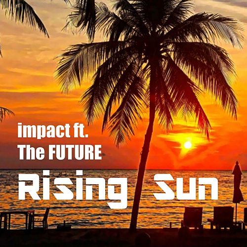 Rising Sun de Impact