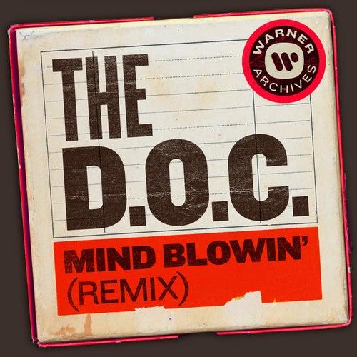 Mind Blowin' (Remix) de The D.O.C.