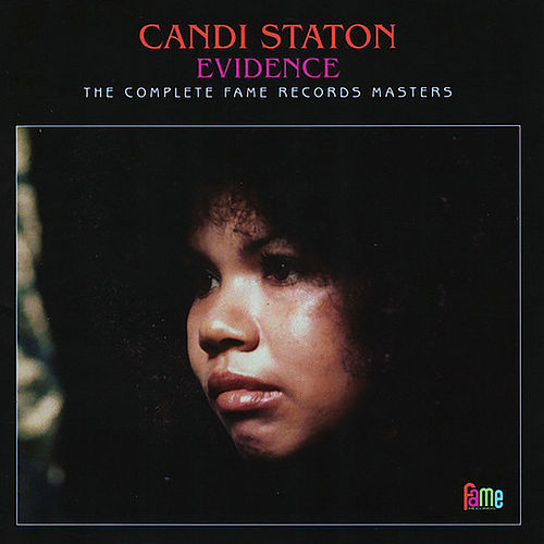 Evidence: The Complete Fame Records Masters by Candi Staton