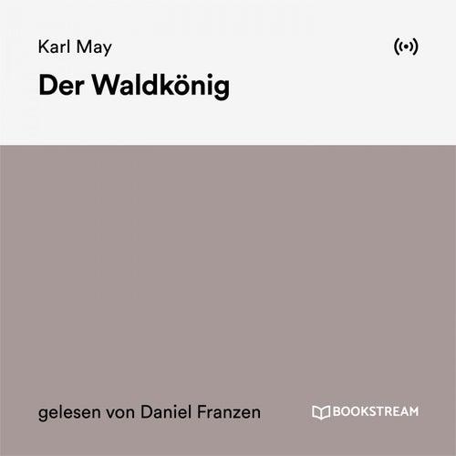 Der Waldkönig von Karl May