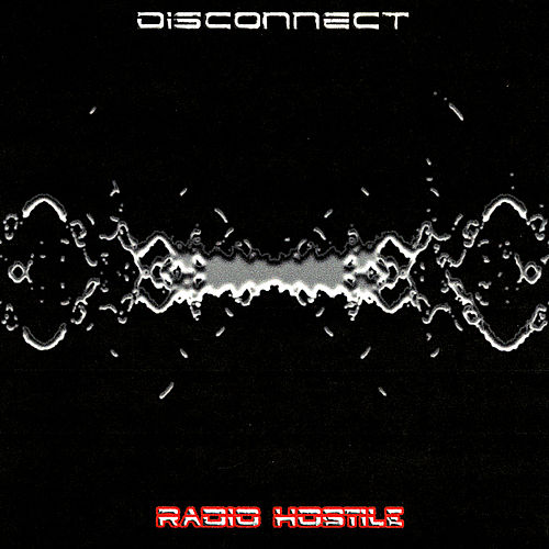 Radio Hostile de The Disconnect