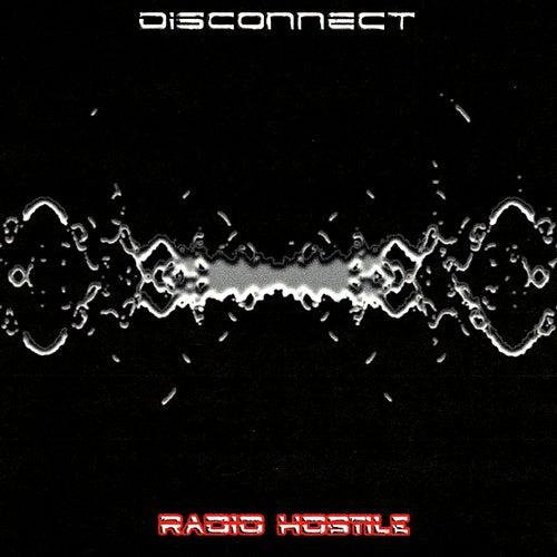 Radio Hostile de The Disconnect