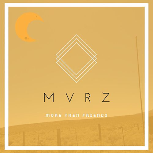 More Then Friends de Mvrz