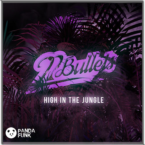 High In The Jungle by 22Bullets