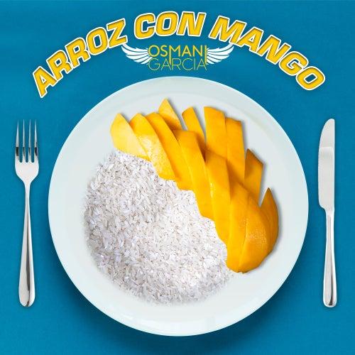 Arroz Con Mango de Osmani Garcia