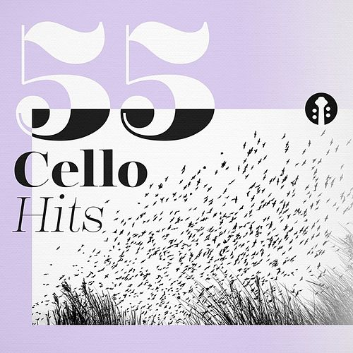 55 Cello Hits de Various Artists