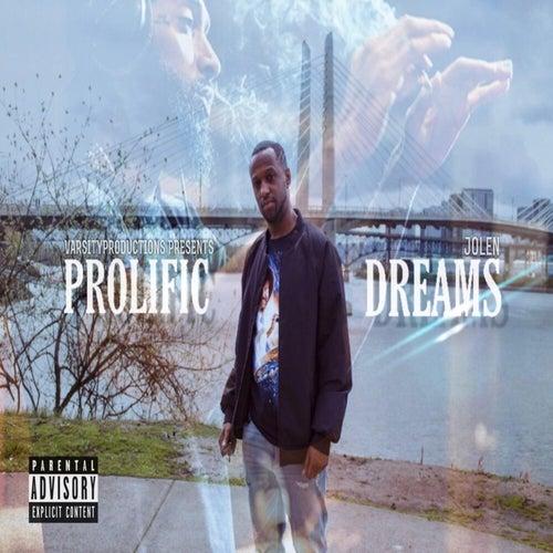 Prolific Dreams by Jolen