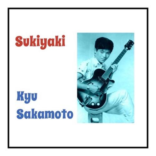 Sukiyaki (Ue O Muite Arukō) von Kyu Sakamoto