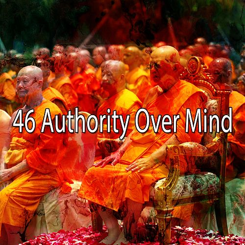 46 Authority over Mind von Massage Therapy Music