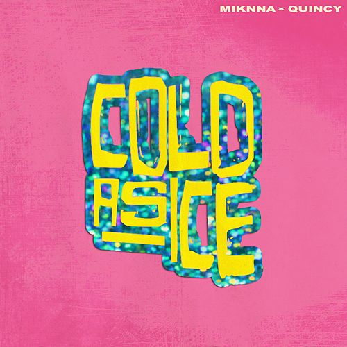 Cold As Ice de Miknna