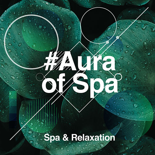 #Aura of Spa by S.P.A