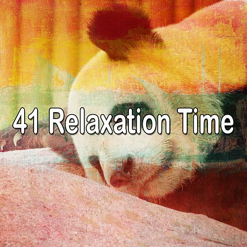 41 Relaxation Time by Deep Sleep Music Academy