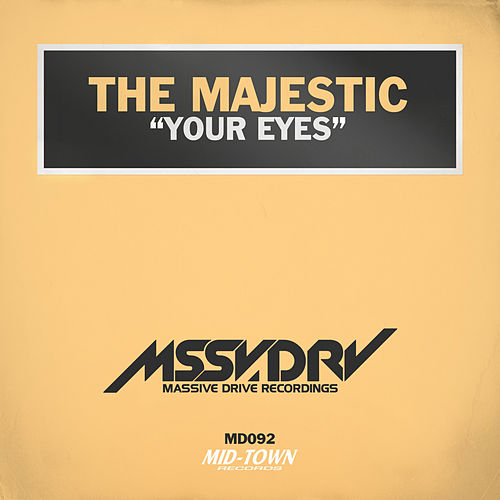 Your Eyes by Majestic
