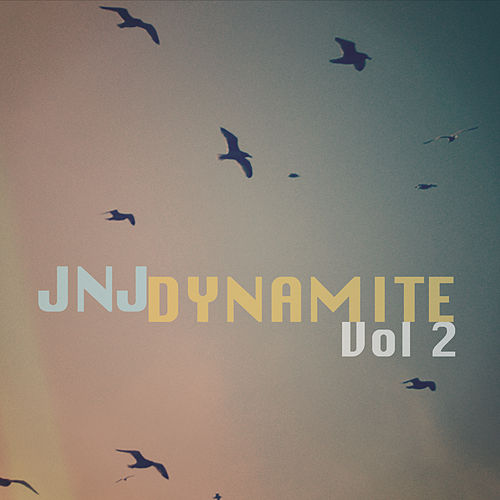 JnJ Dynamite, Vol. 2 by JnJ Dynamite