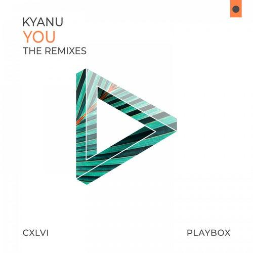 You (The Remixes) von Kyanu