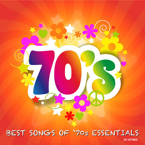 Best Songs Of '70's Essentials de DJ Hitmix