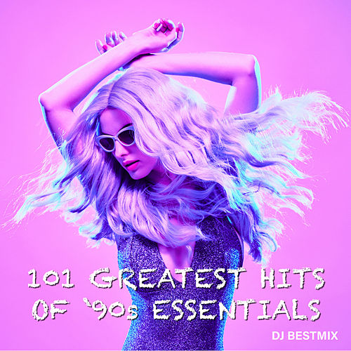 101 Greatest Hits Of '90's Essentials by DJ BestMix