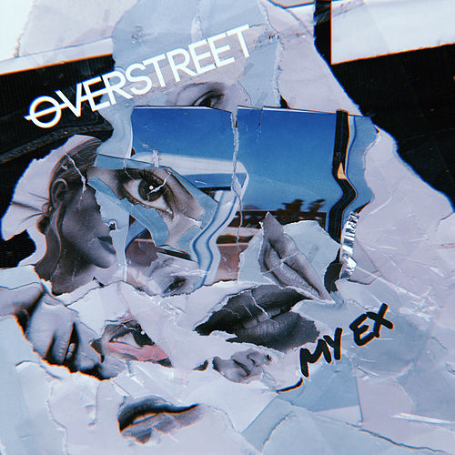 My Ex by Over Street