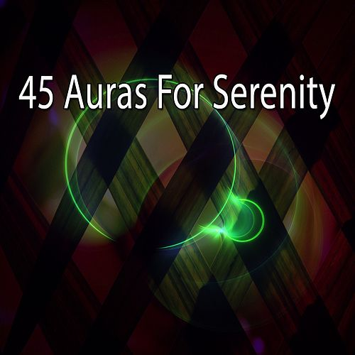 45 Auras for Serenity von Massage Therapy Music