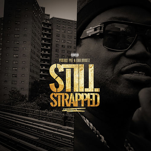 Still Strapped by Kholebeatz