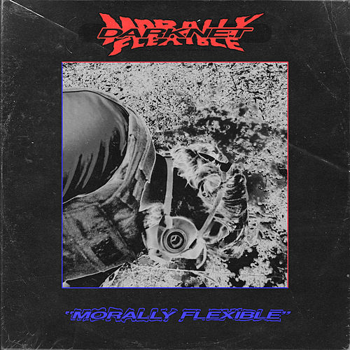 Morally Flexible by Darknet