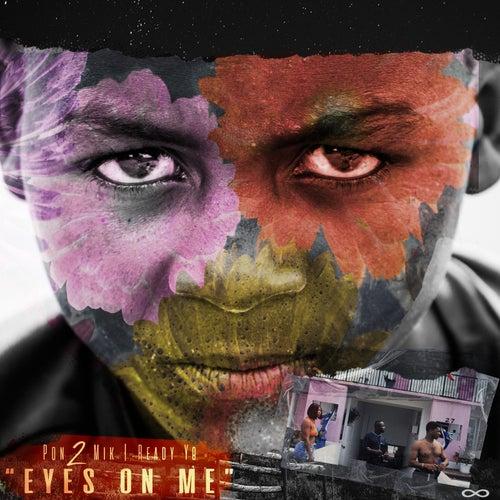 Eyes on me de Pon2mik