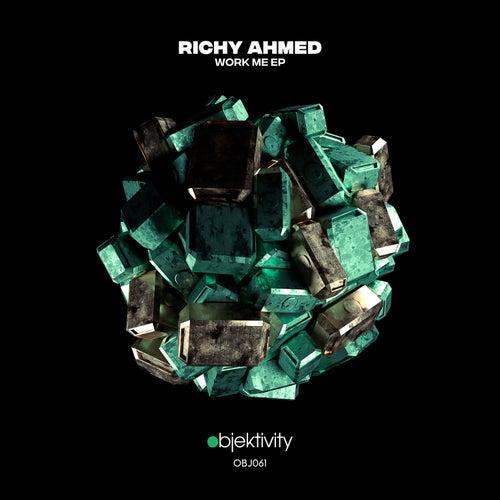 Work Me EP von Richy Ahmed